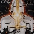 GRAND SWORD
