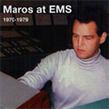 Maros at EMS -M.Maros: Rege/Manipulation I-IV/Movements/etc:Miklos Maros(electric)/Ilona Maros(S)/etc