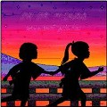 sunset girls(アナログ限定盤)<完全生産限定盤>