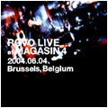 ROVO LIVE at MAGASIN 4 -2004.06.04 Brussels,Belgium-