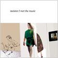 I met the music [レーベルゲートCD]