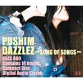 DAZZLEZ~SONG OF SONGS~