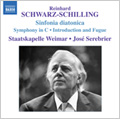 Schwarz-Schilling: Orchestral Works -Introduction and Fugue, Symphony in C major, Sinfonia Diatonica (2/26-28/2007) / Jose Serebrier(cond), Staatskapelle Weimar