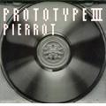 Prototype III<期間限定特別価格盤>