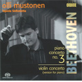 Beethoven: Piano Concerto No.3, Violin Concerto -Version for Piano (10-11/2007)  / Olli Mustonen(p/cond), Tapiola Sinfonietta