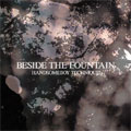 BESIDE THE FOUNTAIN(アナログ限定盤)<完全生産限定盤>