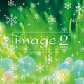 イマージュ 2 deux winter edition<期間生産限定盤>