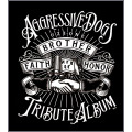 AGGRESSIVE DOGS TRIBUTE ALBUM ~真我~