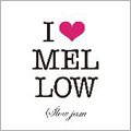 I LOVE MELLOW~Slow Jams~