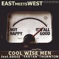 "EAST MEETS WEST feat.エディ""タンタン""ソーントン [CD+DVD]"