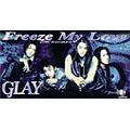 Freeze My Love/REGRET