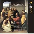 リスト: オラトリオ 《キリスト》 (独唱、合唱、管弦楽とオルガンのための)
