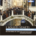 On The Wings of Love -Mouret, Vivaldi, A.Pasculli, Rossini, etc / Claudio Scimone(cond), I Solisti Veneti