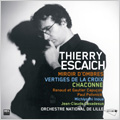 Thierry Escaich:Orchestral Works:Miroir d'ombres/Vertige de la Croix/Chaconne (2004-2006):Paul Polivnick(cond)/Michiyoshi Inoue(cond)/Orchestre National de Lille/Renaud Capucon(vn)/Gautier Capucon(vc)