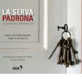 G.Paisiello: La Serva Padrona / Paolo Vaglieri, Milan Chamber Orchestra, Anne Victoria Banks, etc