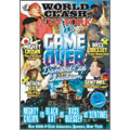 WORLD CLASH NEW YORK 2007 GAME OVER Diamond Cup Showdown[ICDV-006][DVD] 製品画像