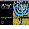 Penderecki : Seven Gates of Jerusalem / Krzysztof Penderecki(cond), Cracow Academy of Music Symphony Orchestra & Chorus, Anastazja Lipert(S), etc