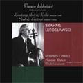 Brahms :Double Concerto Op.102 (2/8-11/1980)/W.Lutoslawski :Cello Concerto (6/1974)/Grave (11/18-27/1981):Roman Jablonski(vc)/Konstanty Andrzej Kulka(vn)/etc