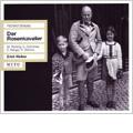 R.Strauss:Der Rosenkavalier (7/20/1952):Erich Kleiber(cond)/Bavarian State Opera/Maria Reining(S)/Elena Berger(S)/Elisabeth Grummer(S)/Kurt Bohme(B)/etc