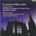 Tallis :Why Fum'th in Fight ?/Vaughan-Williams:Fantasia on a Theme by Thomas Tallis/Symphony No.5/etc :Robert Spano(cond)/Atlanta Symphony Orchestra & Chamber Chorus
