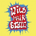 Monthly Hair Stylistics Vol.6「Wild Hair Style」