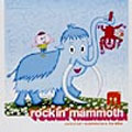 Rockin' Mammoth ~Selected Rockmasters For Kids~