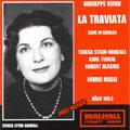 VERDI:LA TRAVIATA (1953:IN GERMAN):MARIO ROSSI(cond)/KOLN RSO/TERESA STICH-RANDALL(S)/KARL TERKAL(T)/ETC