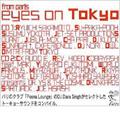 eyes on Tokyo