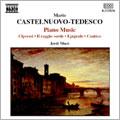 Piano Music:Castelnuovo-Tedesco