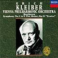 ベートーヴェン: 交響曲第3番「英雄」 / エーリヒ・クライバー, ウィーン・フィルハーモニー管弦楽団<初回生産限定盤>