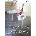 世界のプリマバレリーナたち Vol.4 オブラスツォーワ&ノーヴィコワのヴァリエーション・レッスン