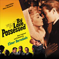 By Love Possessed (OST) [Limited]