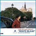 """「make the style volume 2 """"ROUTE BLEUE""""」 Selected by Clementine [レーベルゲートCD]"""