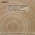 Pehr Henrik Nordgren: Rock Score; Cello Concerto No.1; Transe-Choral
