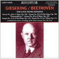 Beethoven: The Late Piano Sonatas No.28-No.32 (1937-49) / Walter Gieseking(p)