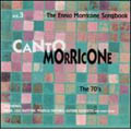Canto Morricone Vol.3 (The Seventies)