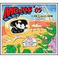 Mojos '05 本牧ロック化計画