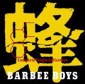 蜂 -BARBEE BOYS Complete Single Collection-