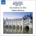 Dornel: 6 Suittes en Trio / Musica Barocca