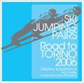 スキージャンプ・ペア -Road to TORINO 2006- オリジナル・サウンドトラック