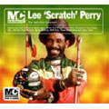 "MC: Lee ""Scratch"" Perry"