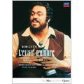 Donizetti: L'elisir D'Amore / Nicola Rescigno, Metropolitan Opera Orchestra & Chorus, Luciano Pavarotti, etc
