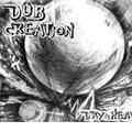 DUB CREATION(アナログ限定盤)<限定盤>