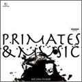PRIMATES & MUSIC