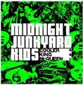 MIDNIGHT JUNKYARD KIDS