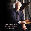 フォーレ・リサイタル:即興曲第1番-第5番/ヴァルス・カプリス第1番-第4番/8つの小品 OP.84 (4 & 7/1993:パリ):エリック・ハイドシェック(p)