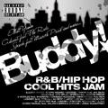 バディ!~R&B/HIP HOP クール・ヒッツ・ジャム