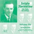 The Early Recordings Vol.6 - Schumann: Carnaval, Kinderszenen, Arabesque, Symphonic Etudes / Sergio Fiorentino(p)