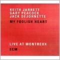 My Foolish Heart :Live At Montreux