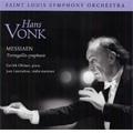 Messiaen: Turangalila-Symphonie (2/12-13/1999) / Hans Vonk(cond), St. Louis SO, Garrick Ohlsson(p), etc
